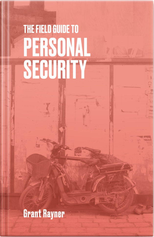 The Field Guide to Personal Security